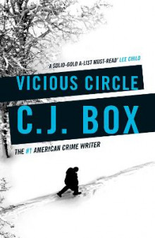 Vicious Circle av C. J. Box (Heftet)