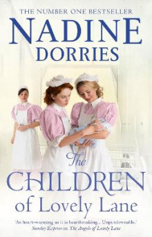 The Children Of Lovely Lane av Nadine Dorries (Innbundet)