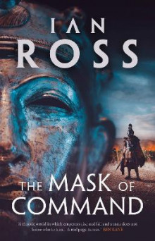 The Mask of Command av Ian Ross (Innbundet)