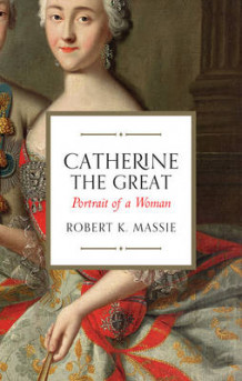 Catherine the Great av Robert K. Massie (Heftet)