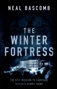 The winter fortress av Neal Bascomb (Heftet)
