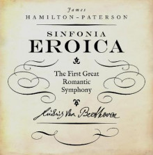 Beethoven's Third Symphony 'the Eroica' av James Hamilton-Paterson (Innbundet)