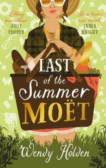 Last of the Summer Moet av Wendy Holden (Innbundet)