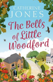The Bells of Little Woodford av Catherine Jones (Innbundet)