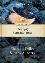 90 Days in John 14-17, Romans & James av Sam Allberry og Timothy Keller (Innbundet)