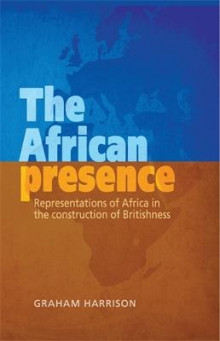 The African Presence av Graham Harrison (Heftet)