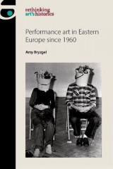 Omslag - Performance Art in Eastern Europe Since 1960