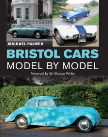 Bristol Cars Model by Model av Michael Palmer (Innbundet)
