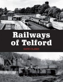 Railways of Telford av David Clarke (Heftet)