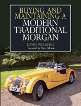 Omslag - Buying and Maintaining a Modern Traditional Morgan