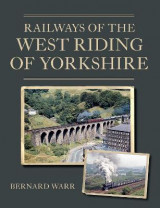 Omslag - Railways of the West Riding of Yorkshire