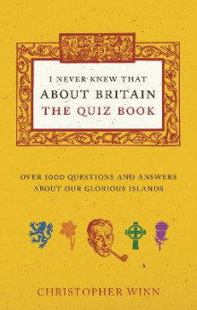 I Never Knew That About Britain: the Quiz Book av Christopher Winn (Heftet)