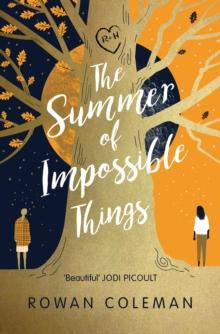 The summer of impossible things av Rowan Coleman (Heftet)