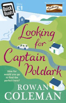 Looking for Captain Poldark av Rowan Coleman (Heftet)