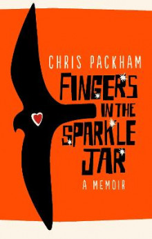 Fingers in the Sparkle Jar av Chris Packham (Heftet)