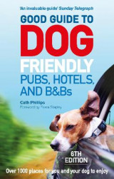 Omslag - Good Guide to Dog Friendly Pubs, Hotels and B&Bs