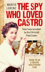 Omslag - The Spy Who Loved Castro