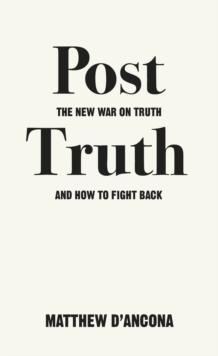 Post-truth av Matthew D'Ancona (Heftet)