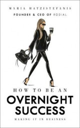 Omslag - How to Be an Overnight Success