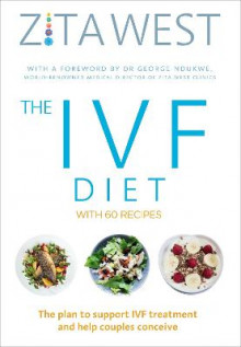 The IVF Diet av Zita West (Heftet)