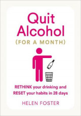 Omslag - Quit Alcohol (for a month)