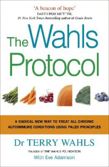 The Wahls Protocol av Terry Wahls (Heftet)