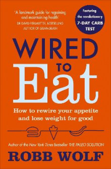 Wired to Eat av Robb Wolf (Heftet)