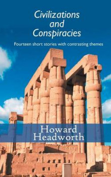 Civilizations and Conspiracies av Howard Headworth (Heftet)