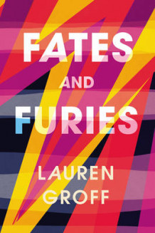 Fates and Furies av Lauren Groff (Innbundet)
