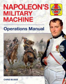 Napoleon's Military Machine av Chris McNab (Innbundet)