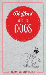 Omslag - Bluffer's Guide To Dogs