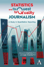 Statistics and the Quest for Quality Journalism av Jairo Alfonso Lugo-Ocando og Alessandro Martinisi (Innbundet)