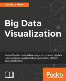 Big Data Visualization av James Miller (Heftet)