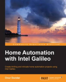 Home Automation with Intel Galileo av Onur Dundar (Heftet)
