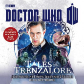Doctor Who: Tales of Trenzalore av Paul Finch, George Mann, Mark Morris og Justin Richards (Lydbok-CD)