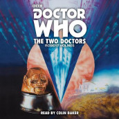 Doctor Who: The Two Doctors av Robert Holmes (Lydbok-CD)