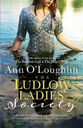 The The Ludlow Ladies' Society av Ann O'Loughlin (Heftet)