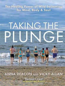 Taking the Plunge av Anna Deacon og Vicky Allan (Innbundet)