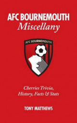 Omslag - AFC Bournemouth Miscellany