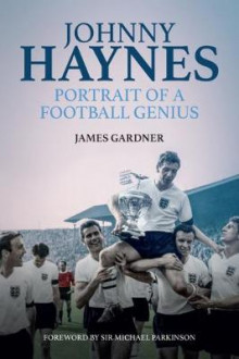 Johnny Haynes av James Gardner (Innbundet)