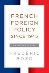 Omslag - French Foreign Policy Since 1945
