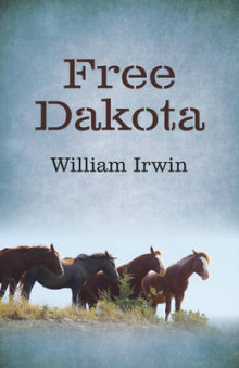 Free Dakota av William Irwin (Heftet)