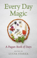 Omslag - Every Day Magic - A Pagan Book of Days