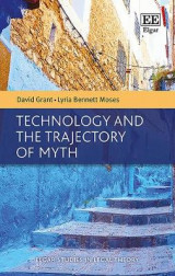Omslag - Technology and the Trajectory of Myth