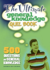 The Ultimate General Knowledge Quiz Book av Kevin Snelgrove (Heftet)