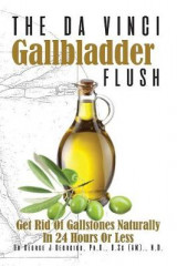 Omslag - The Da Vinci Gallbladder Flush
