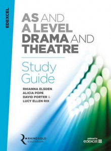 Edexcel AS and A Level Drama and Theatre Study Guide av Rhianna Elsden, Alicia Pope, David Porter og Lucy Ellen Rix (Heftet)