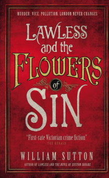 Lawless and the Flowers of Sin av William Sutton (Heftet)
