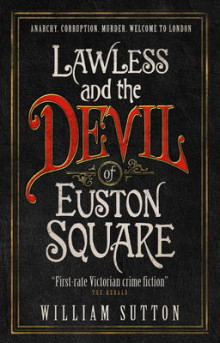 Lawless and the Devil of Euston Square (Lawless): 1 av William Sutton (Heftet)