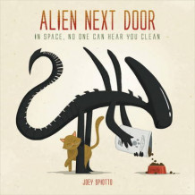 Alien Next Door av Joey Spiotto (Innbundet)